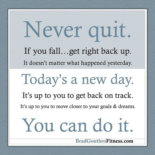 Tenacious Tuesday: Never Quit