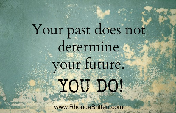 Tenacious Tuesday: Your Past